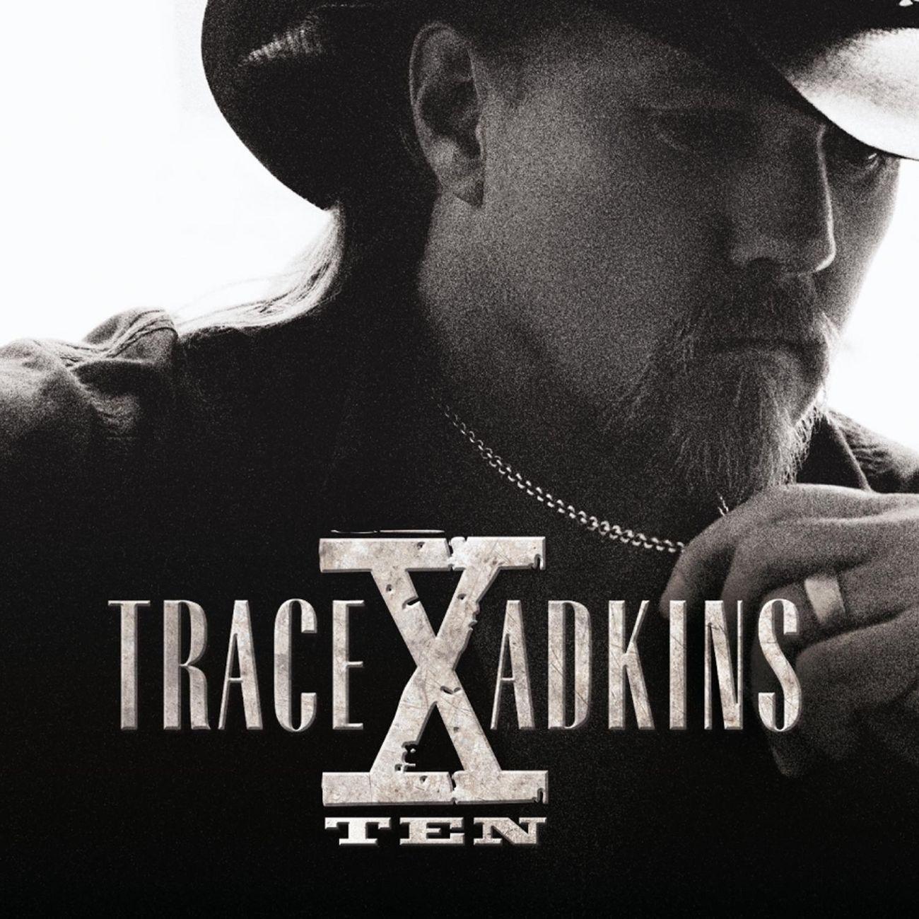 Trace Adkins, X