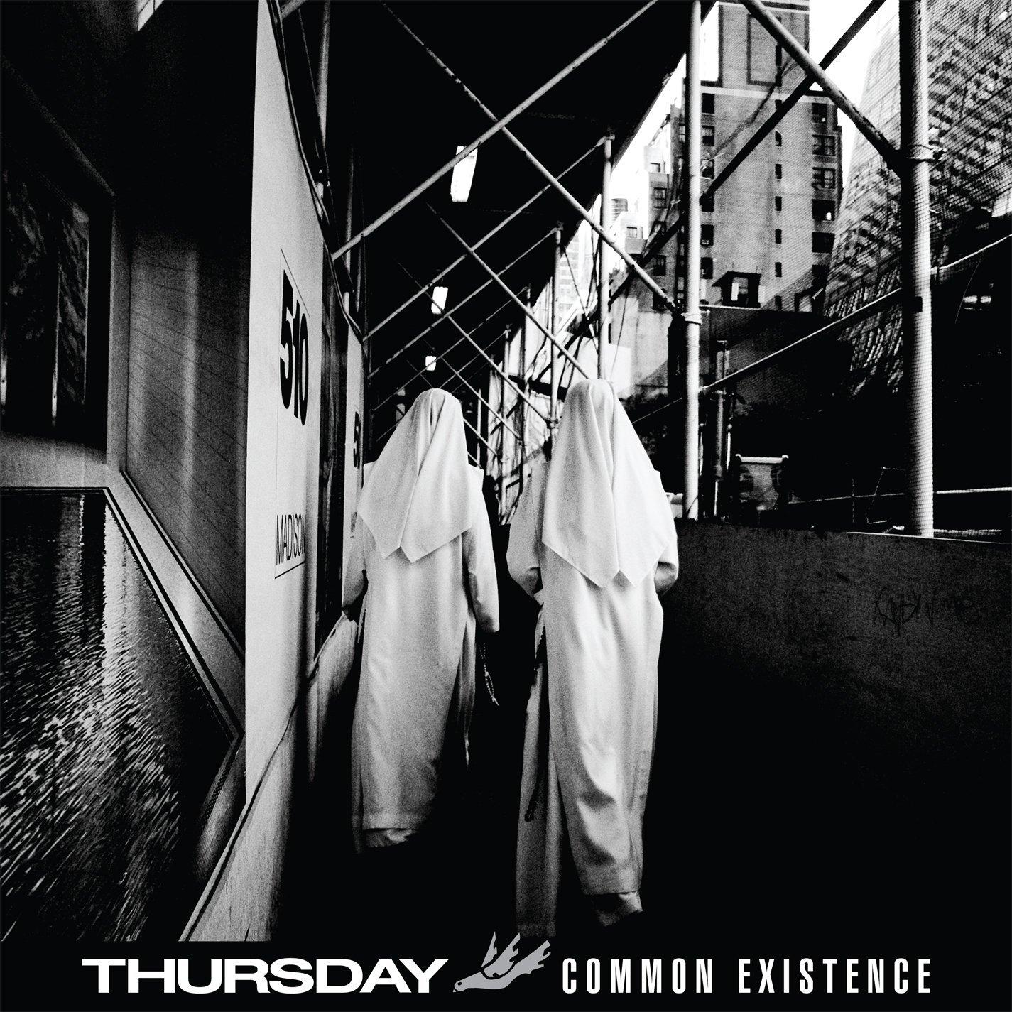 Thursday, Common Existence