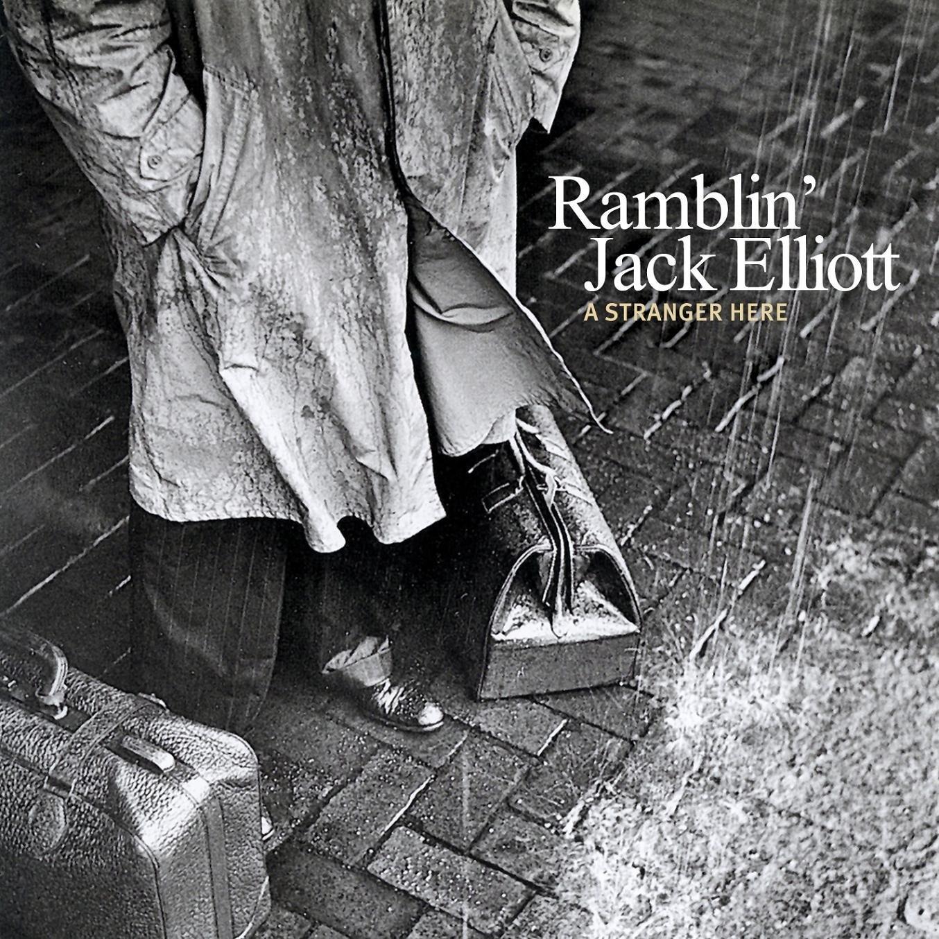 Ramblin' Jack Elliott, A Stranger Here
