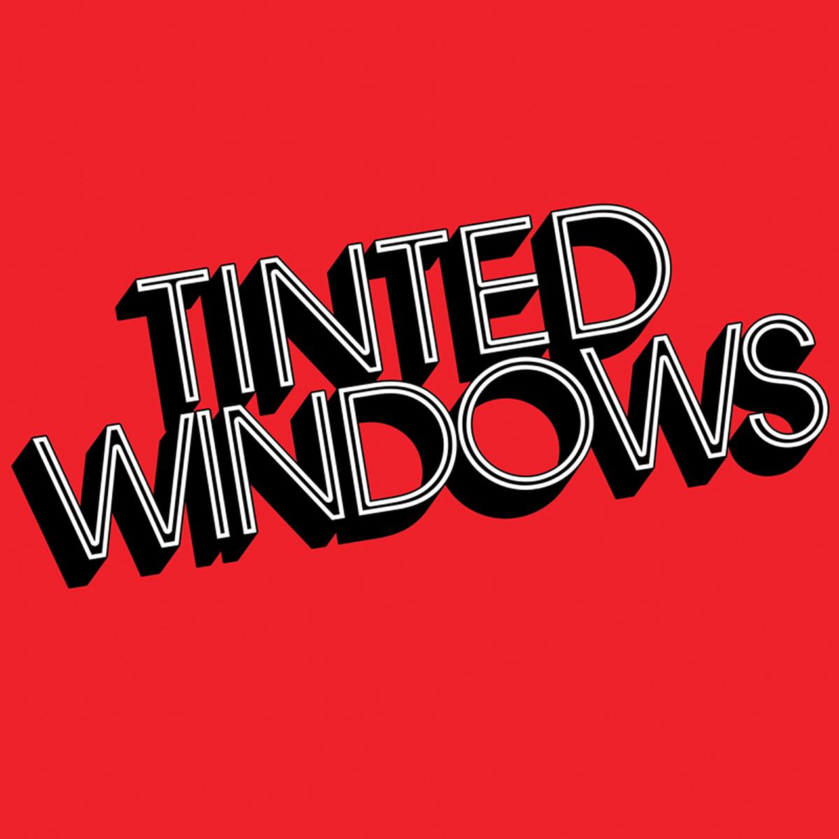 Tinted Windows, Tinted Windows