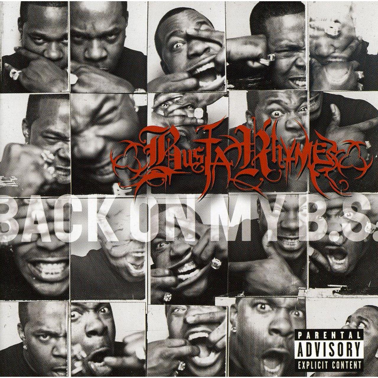Busta Rhymes, Back on My B.S.