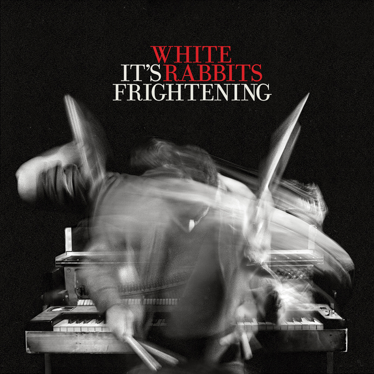 White Rabbits, It's Frightening