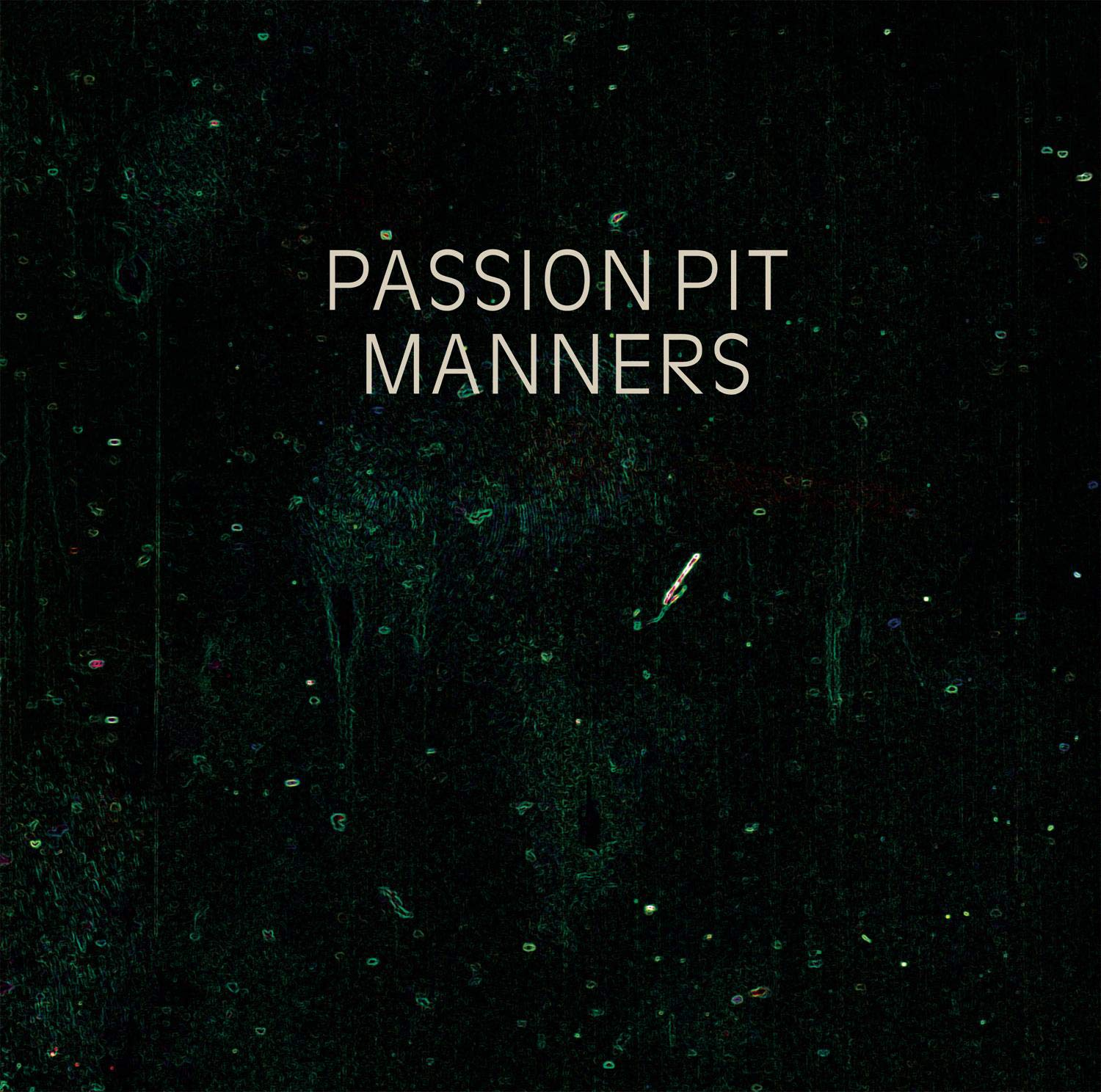 Passion Pit, Manners