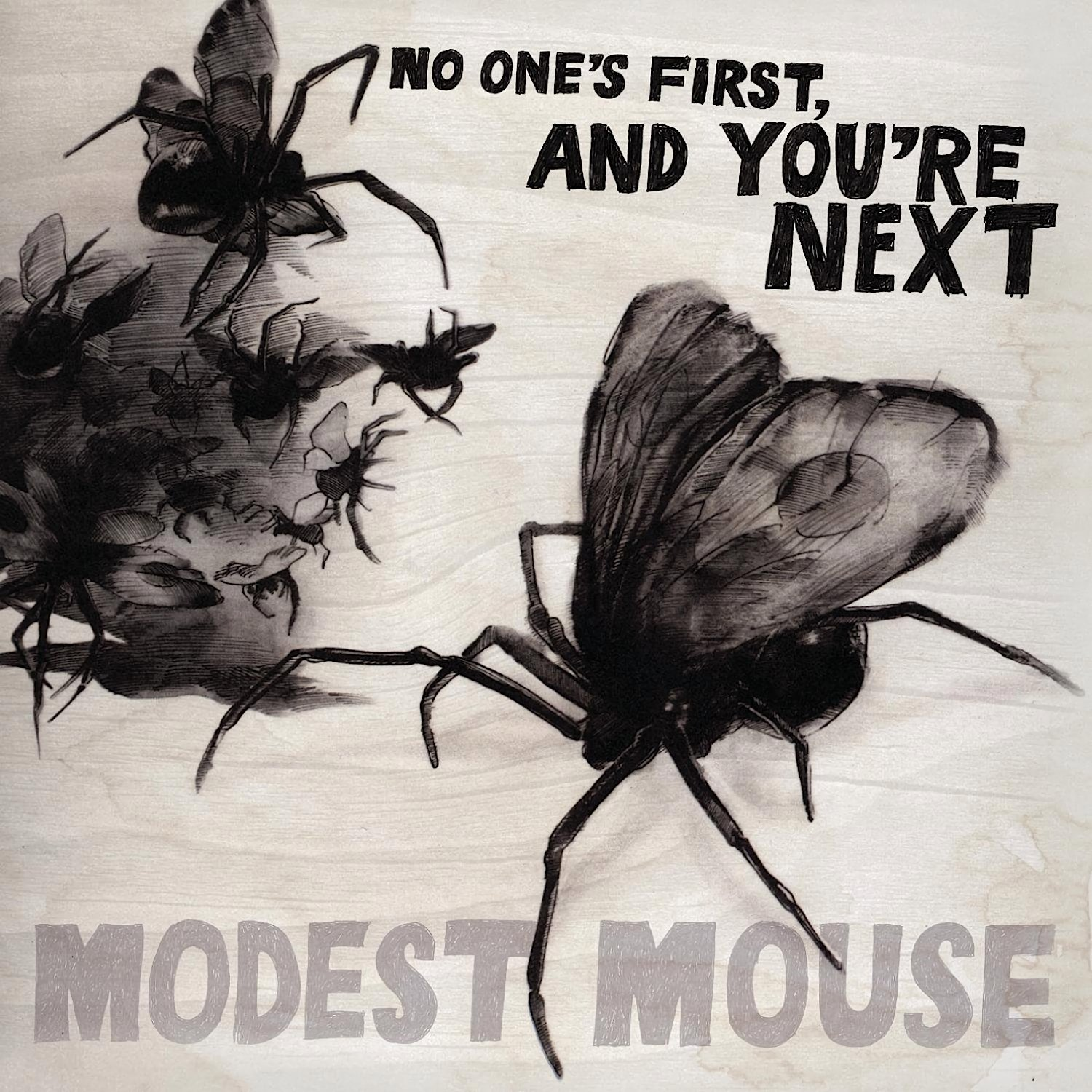 Modest Mouse, No One's First, and You're Next