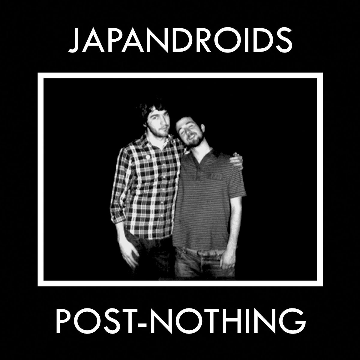 Japandroids, Post-Nothing