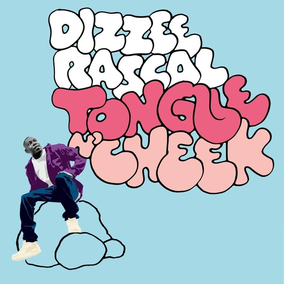 Dizzee Rascal, Tongue N' Cheek