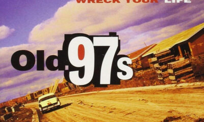 Old 97's, Wreck Your Life and Then Some: The Complete Bloodshot Recordings
