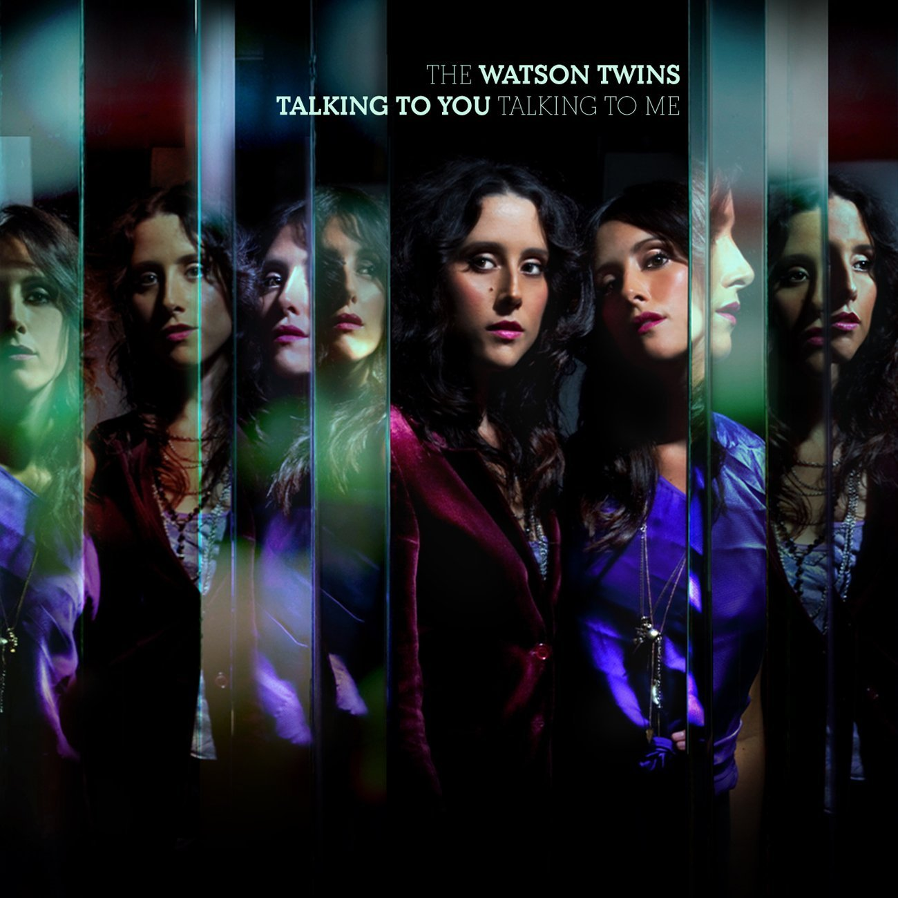 The Watson Twins, Talking to You, Talking to Me