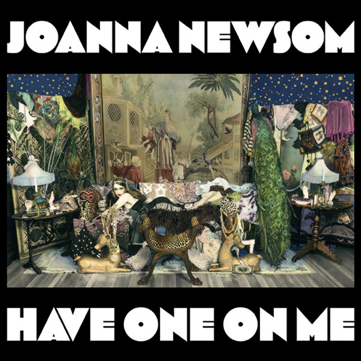 Joanna Newsom, Have One on Me