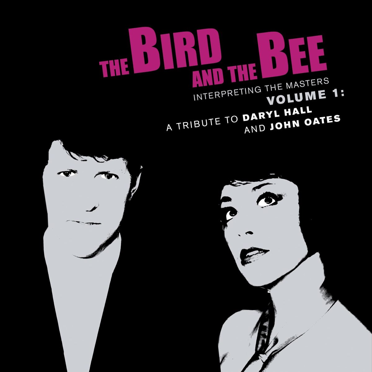The Bird and the Bee, Interpreting the Masters Volume 1: A Tribute to Daryl Hall and John Oates