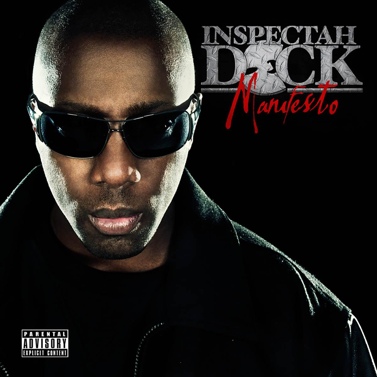 Inspectah Deck, Manifesto