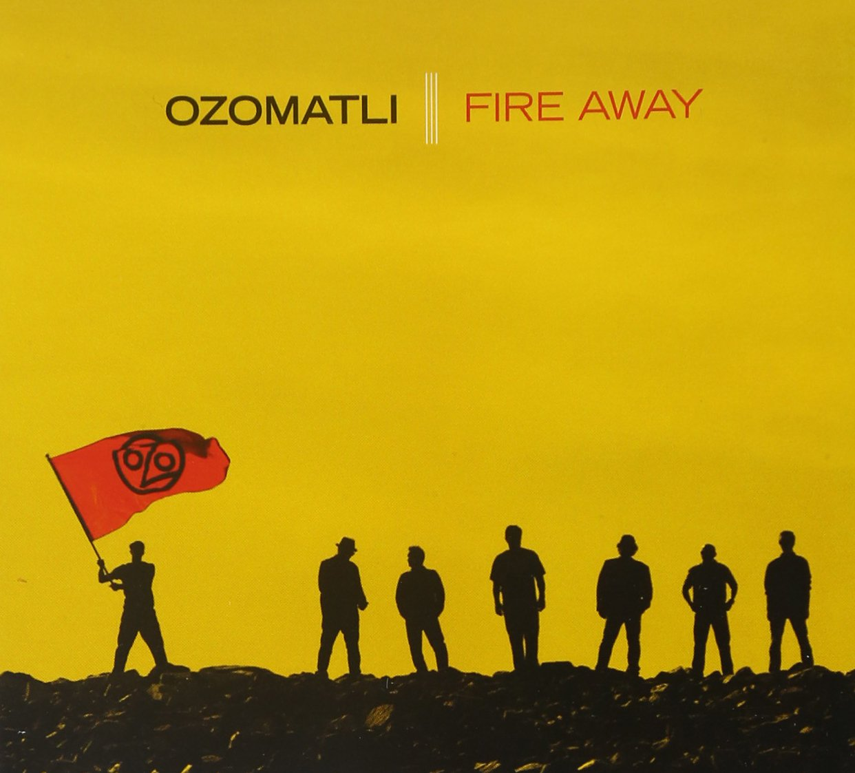 Ozomatli, Fire Away