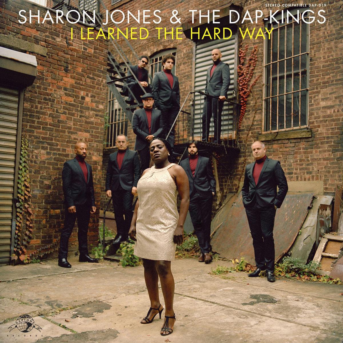 Sharon Jones & the Dap-Kings, I Learned the Hard Way