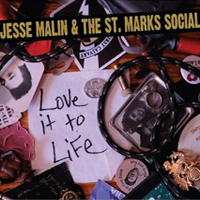 Jesse Malin & the St. Marks Social, Love It to Life
