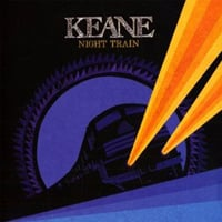 Keane, Night Train
