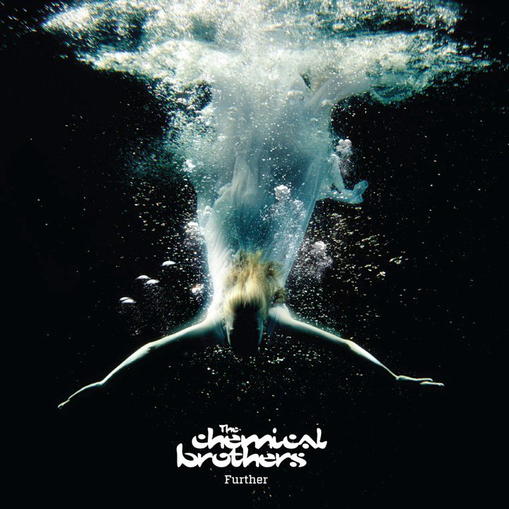 The Chemical Brothers, Further