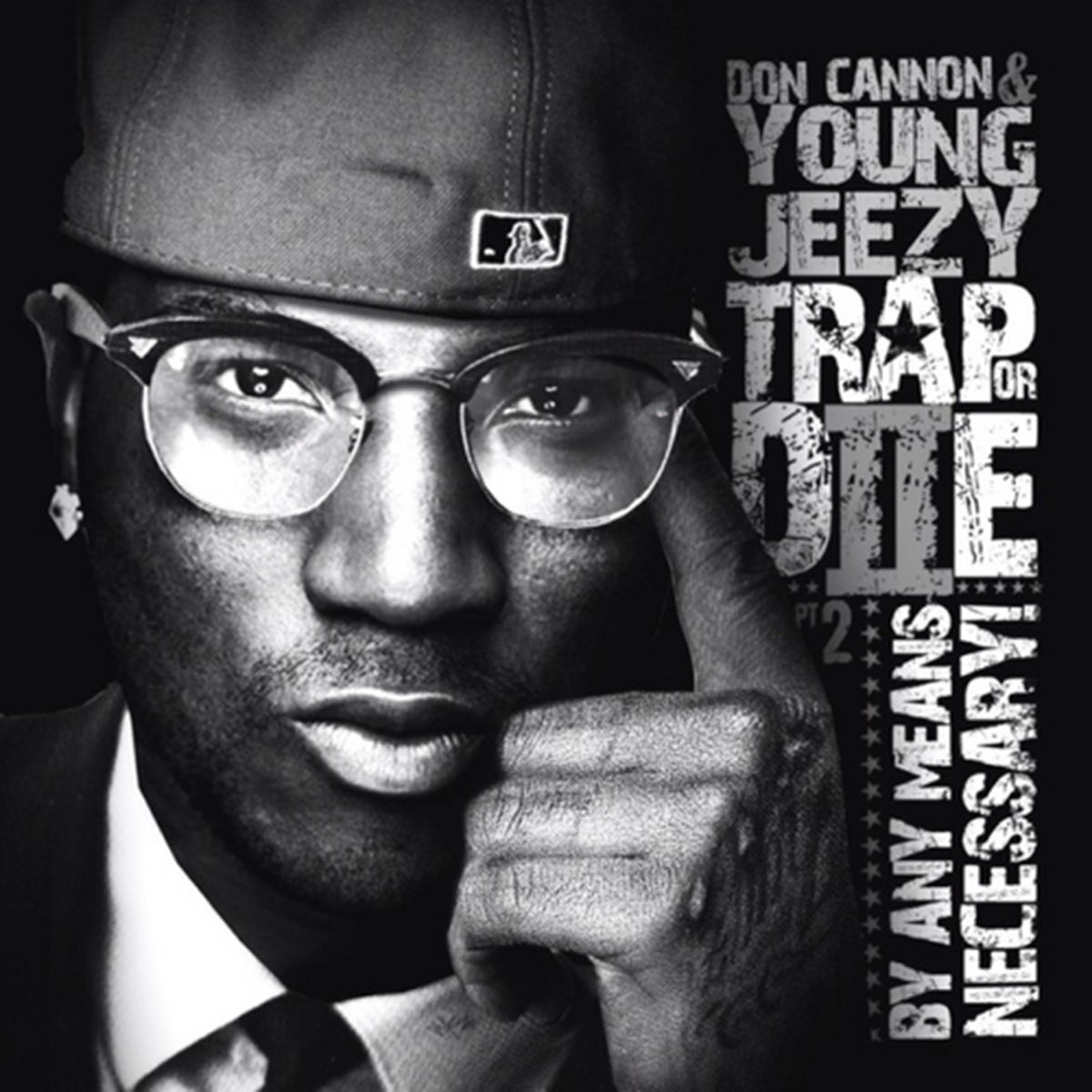 Young Jeezy, Trap or Die 2: By Any Means Necessary