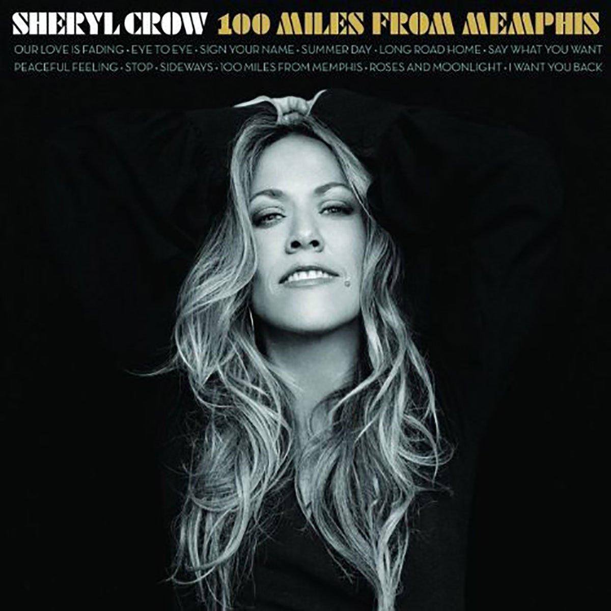 Sheryl Crow, 100 Miles from Memphis