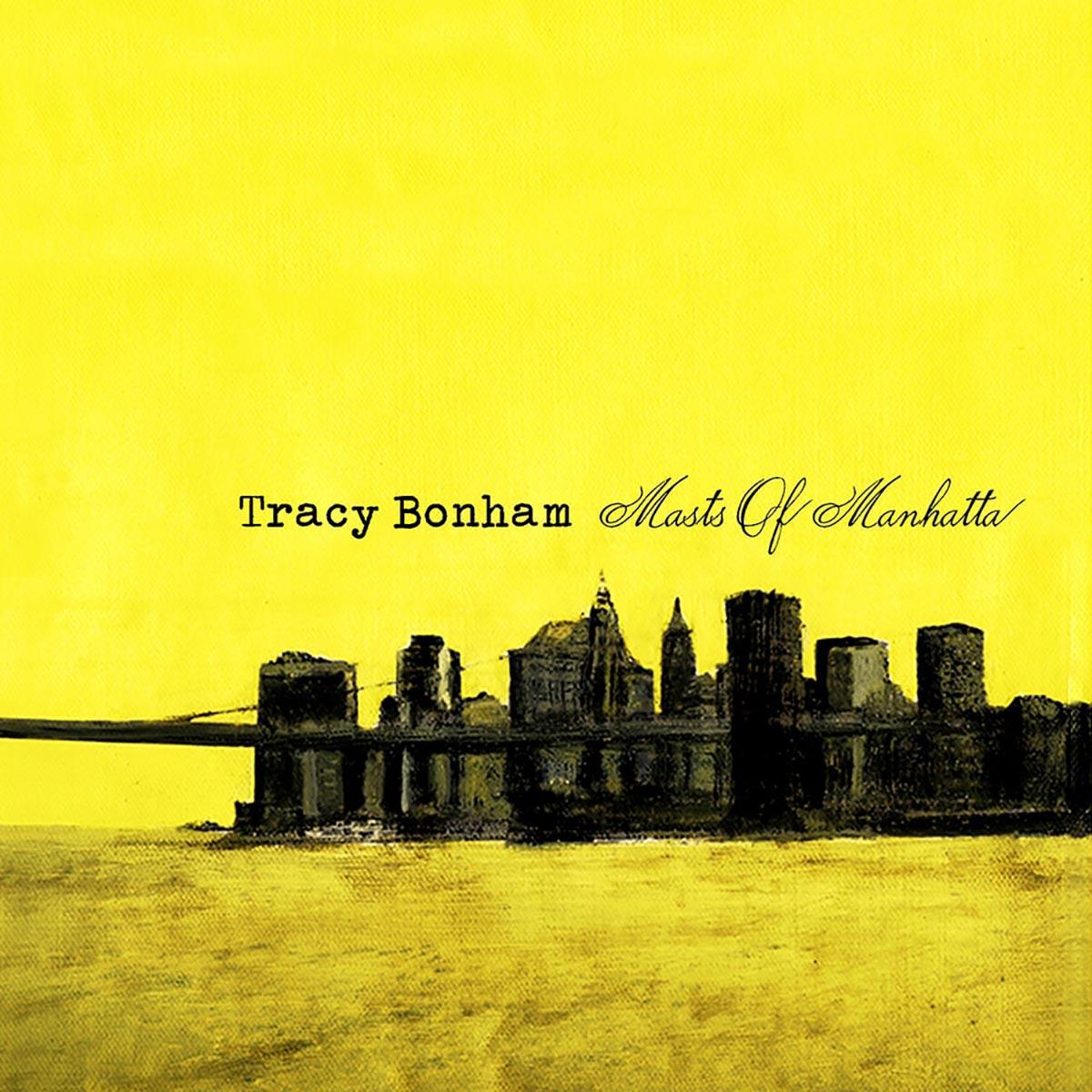 Tracy Bonham, Masts of Manhatta