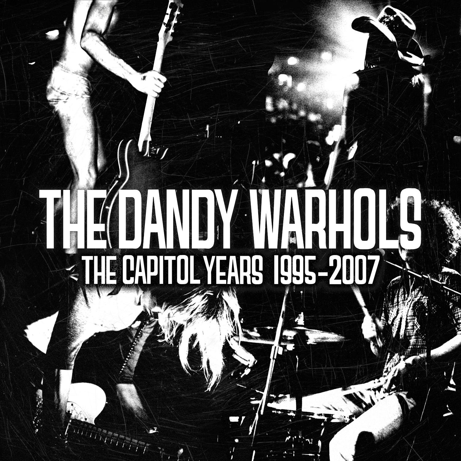The Dandy Warhols, The Capitol Years: 1995 - 2007