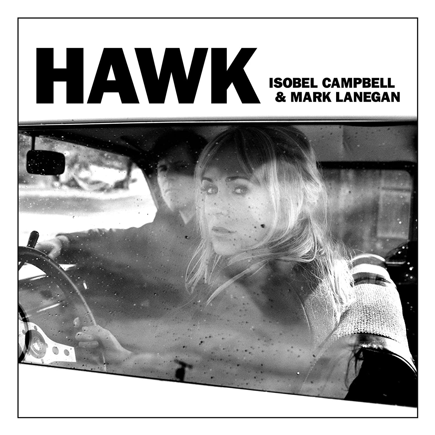 Isobel Campbell & Mark Lanegan, Hawk