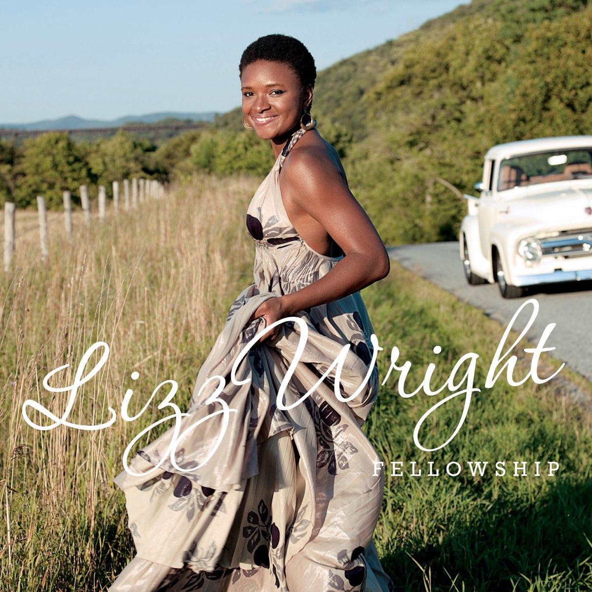 Lizz Wright, Fellowship