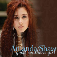 Amanda Shaw, Good Southern Girl