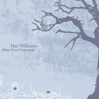 Dar Williams, Many Great Companions