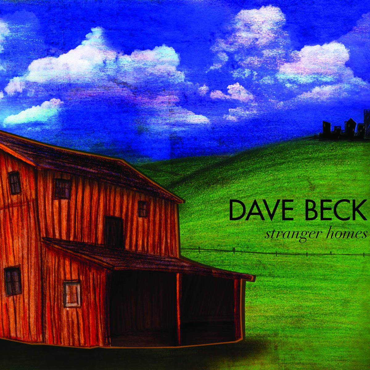 Dave Beck, Stranger Homes