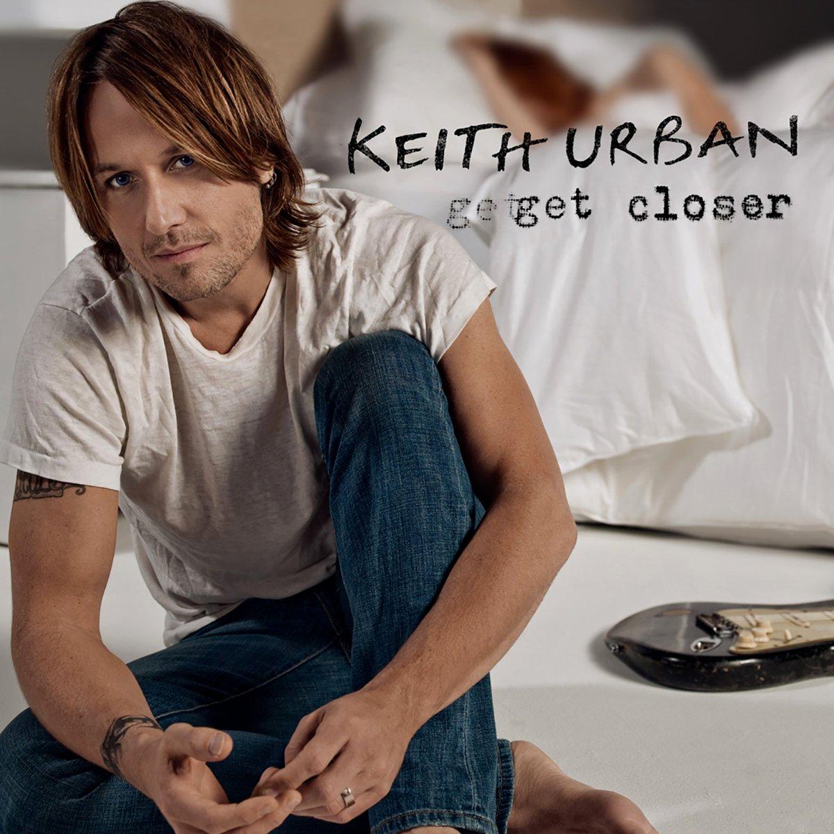 Keith Urban, Get Closer