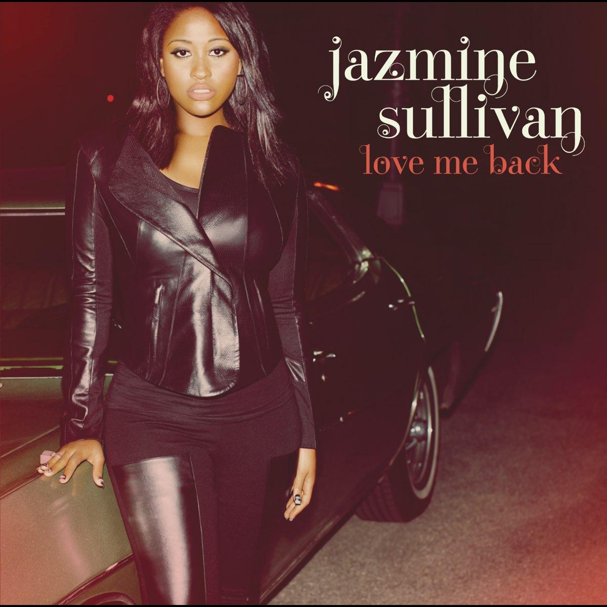 Jazmine Sullivan, Love Me Back