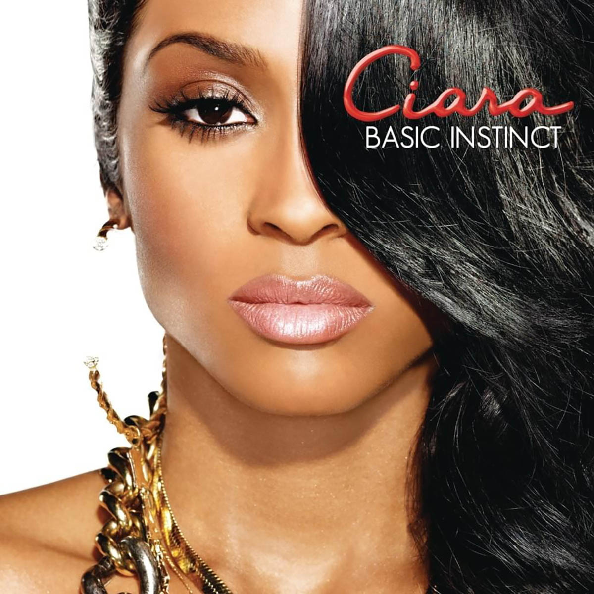Ciara, Basic Instinct