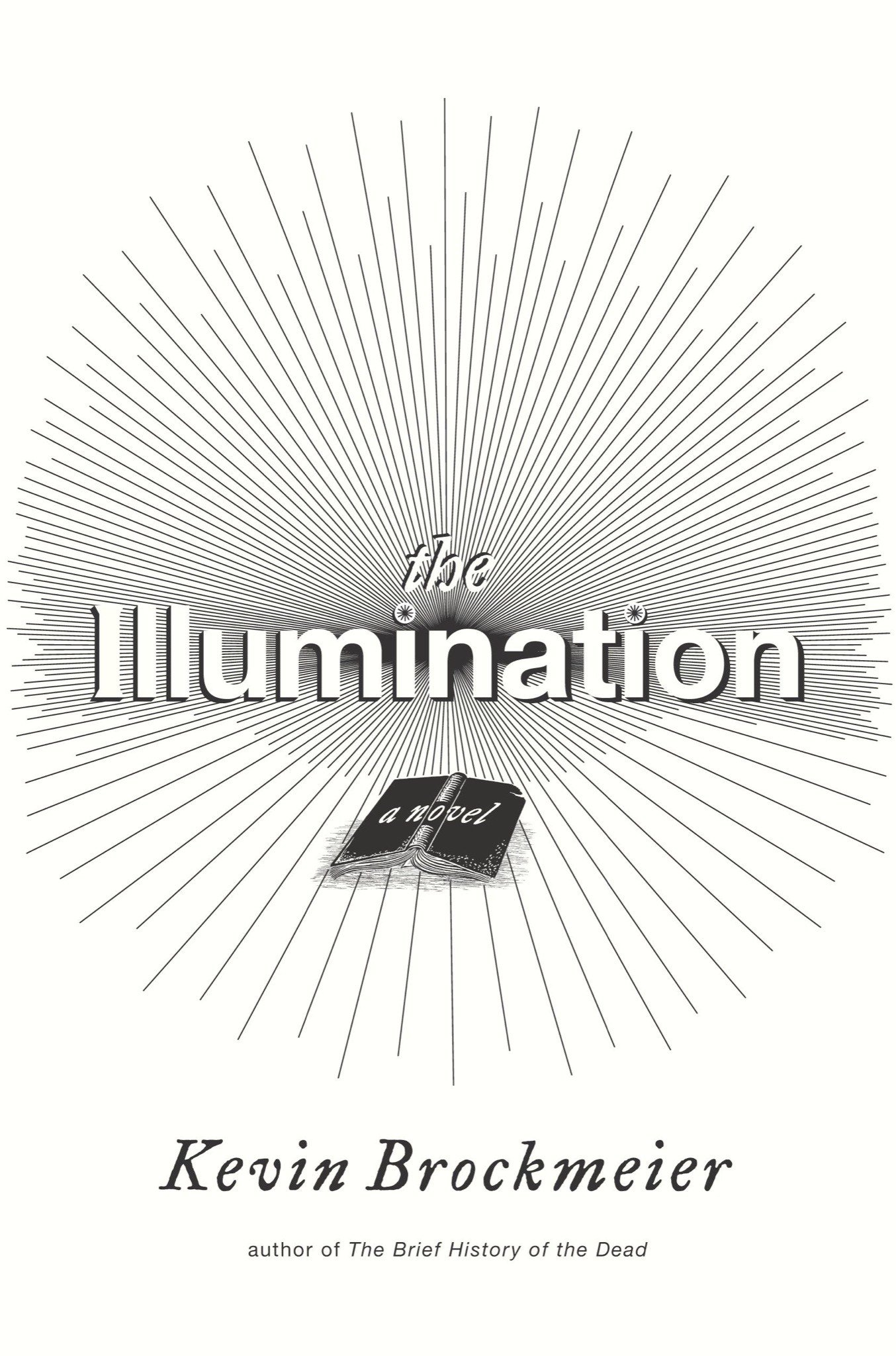 Shedding Little Light: Kevin Brockmeier's The Illumination