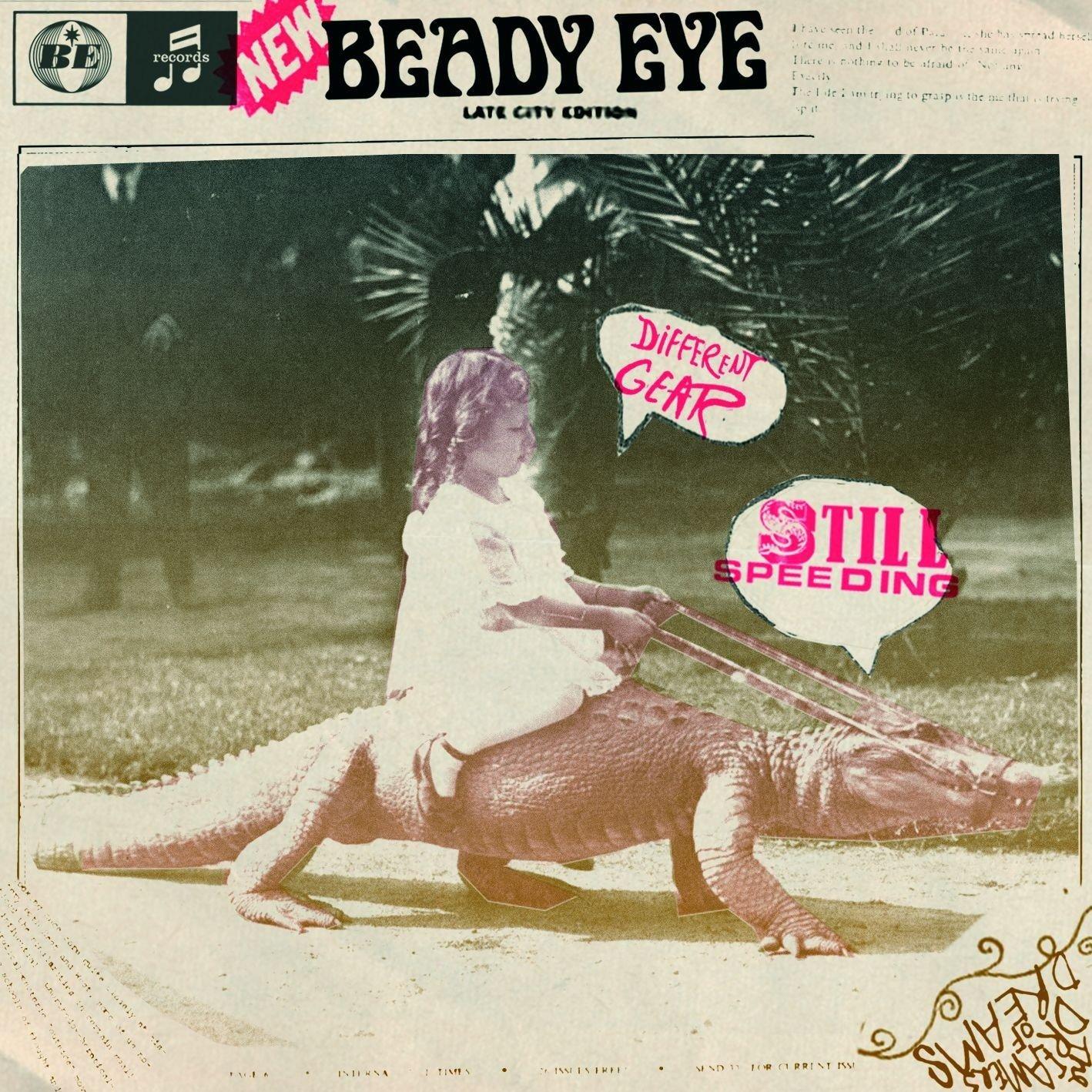 Beady Eye, Different Gear, Still Speeding