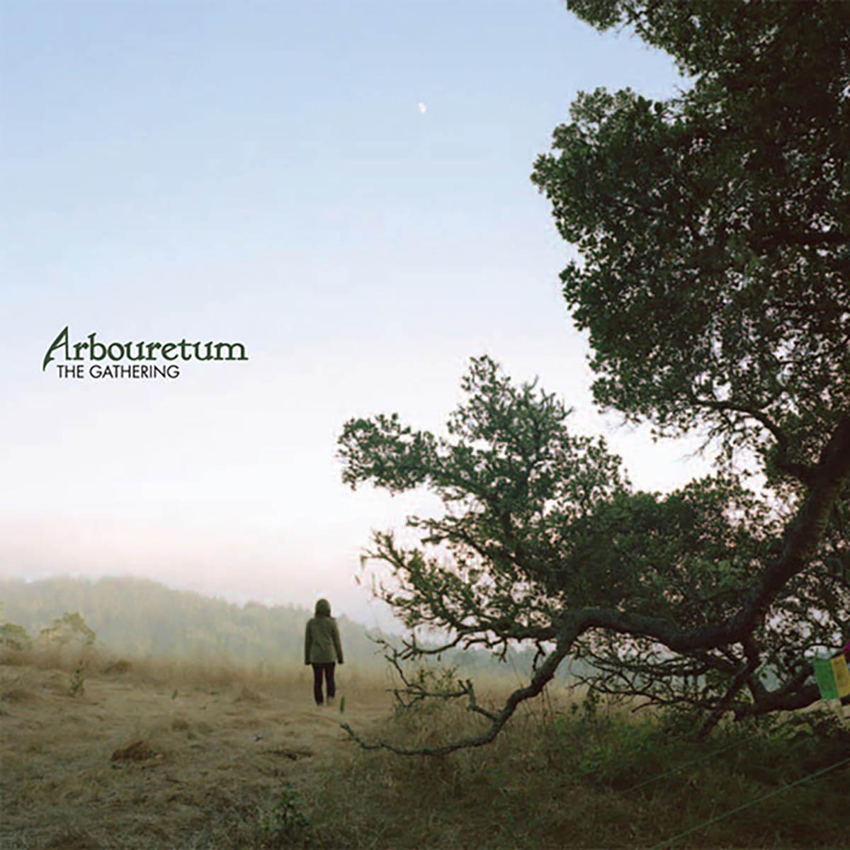 Arbouretum, The Gathering