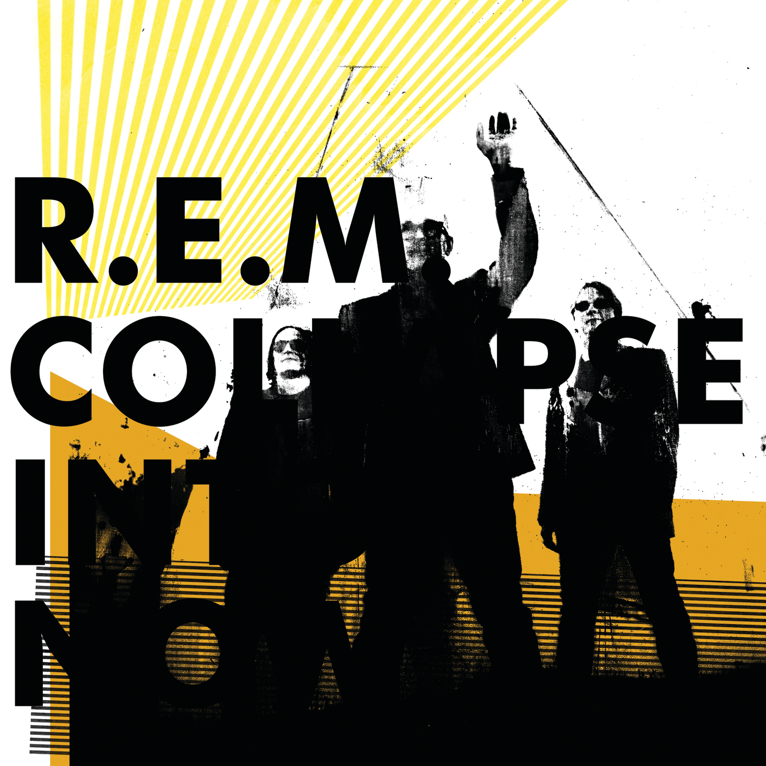 R.E.M., Collapse Into Now