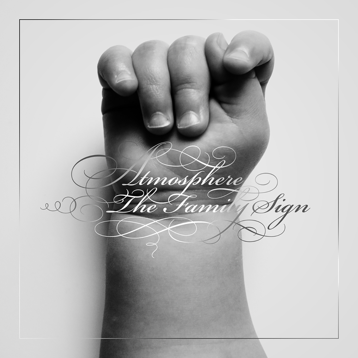 Atmosphere, The Family Sign
