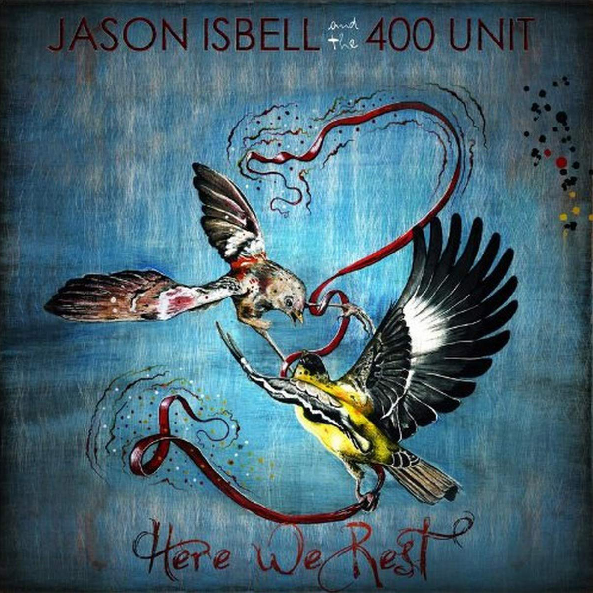 Jason Isbell and the 400 Unit, Here We Rest