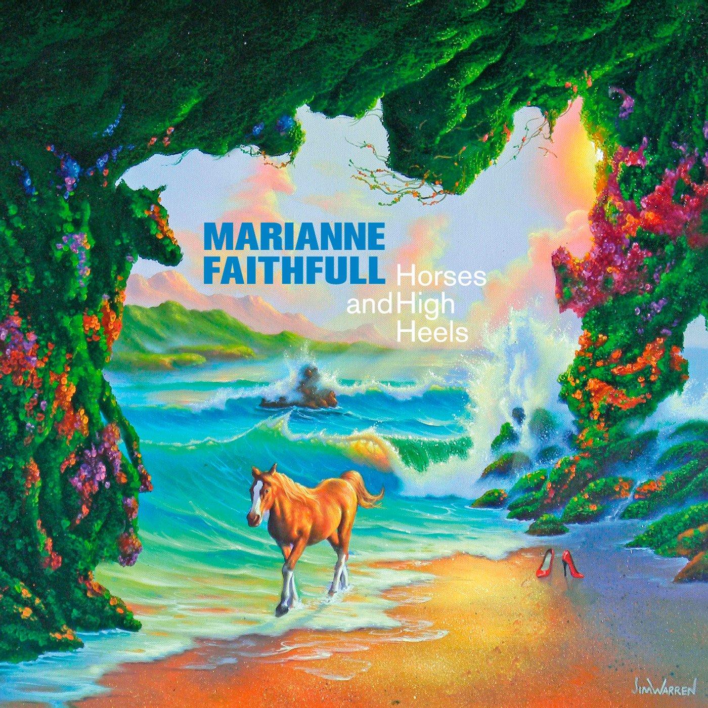 Marianne Faithfull, Horses and High Heels