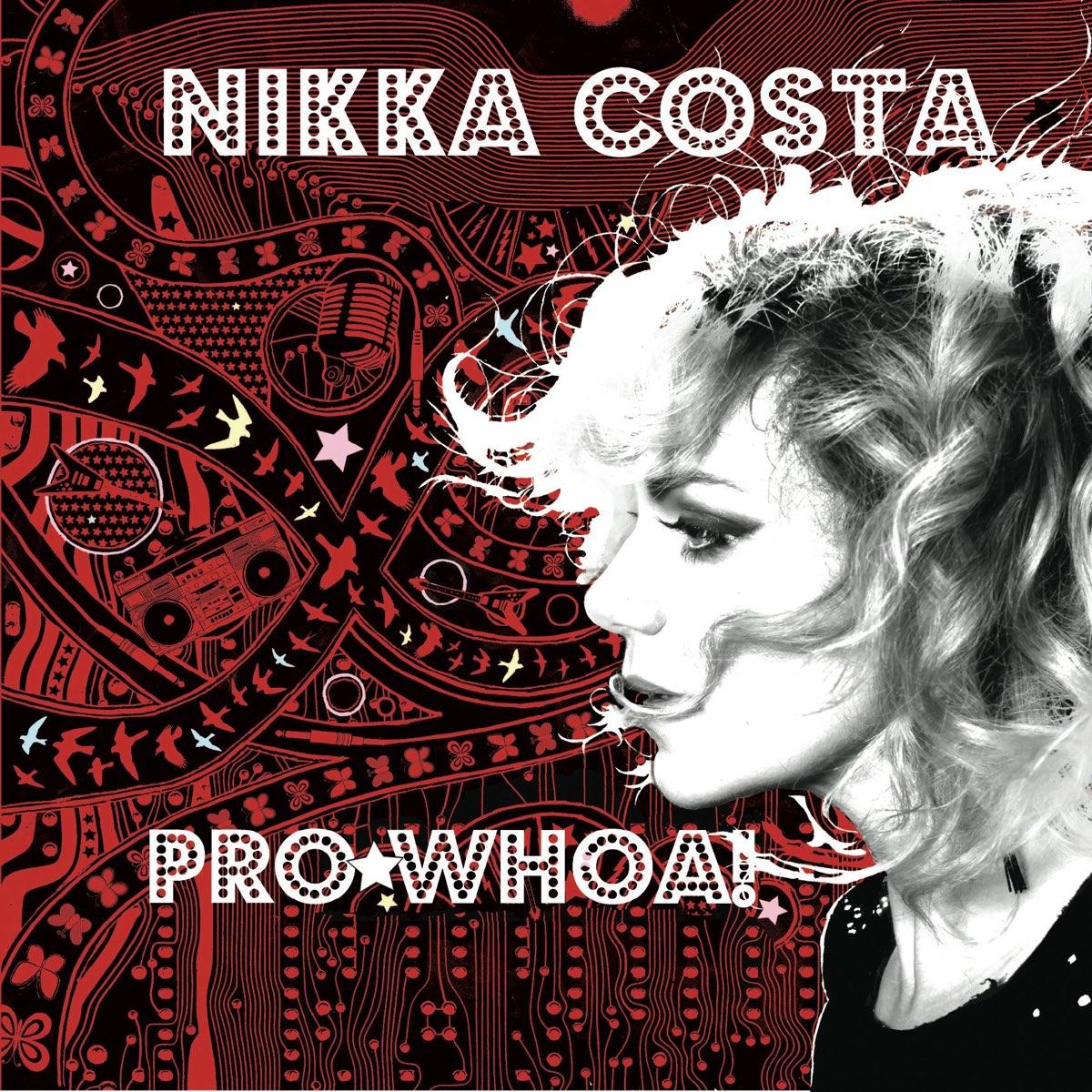 Nikka Costa, Pro*Whoa!