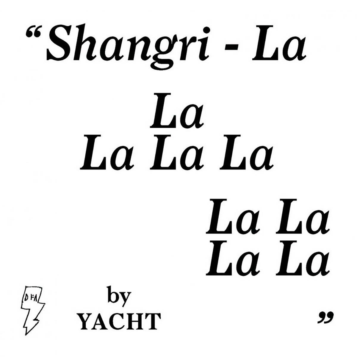 YACHT, Shangri-La