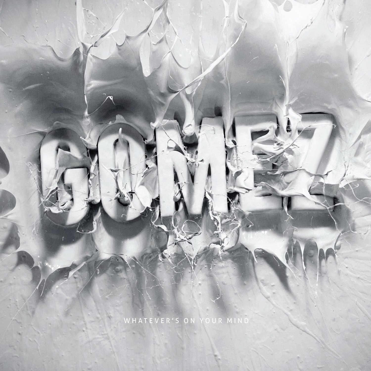 Gomez, Whatever's on Your Mind