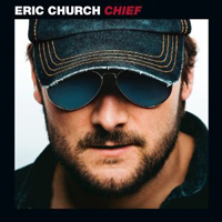 Eric Church, Chief