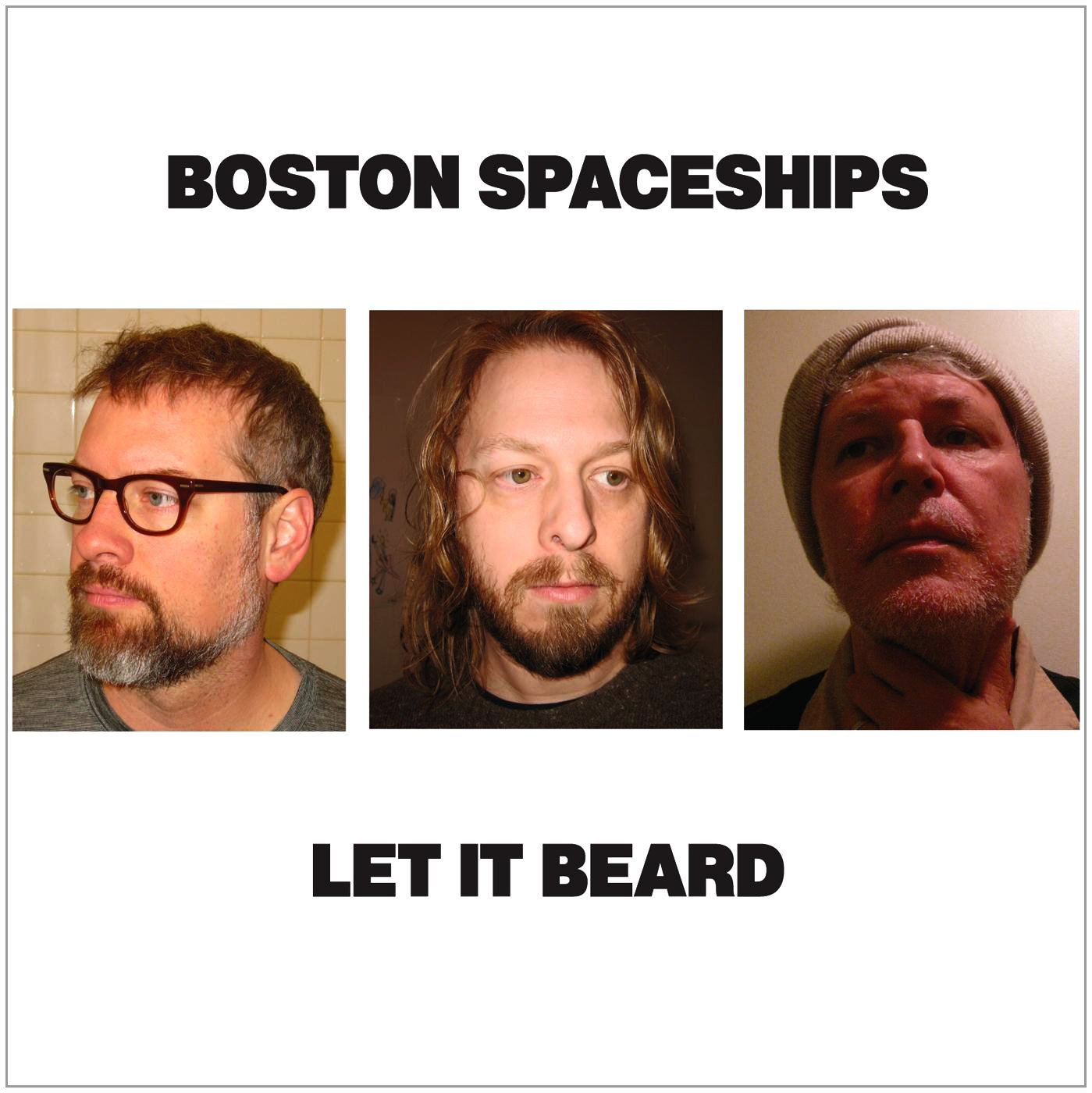 Boston Spaceships, Let It Beard