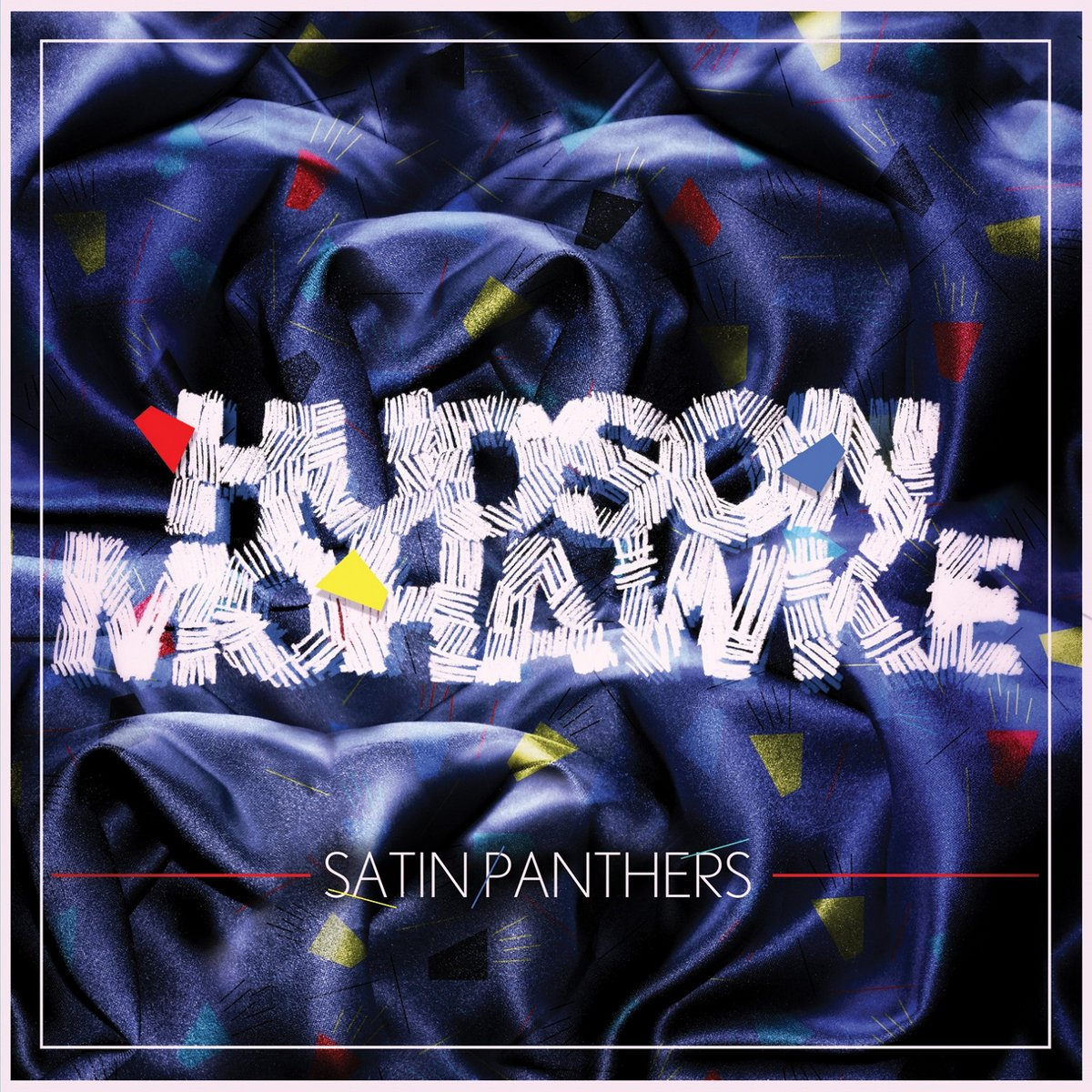 Hudson Mohawke, Satin Panthers
