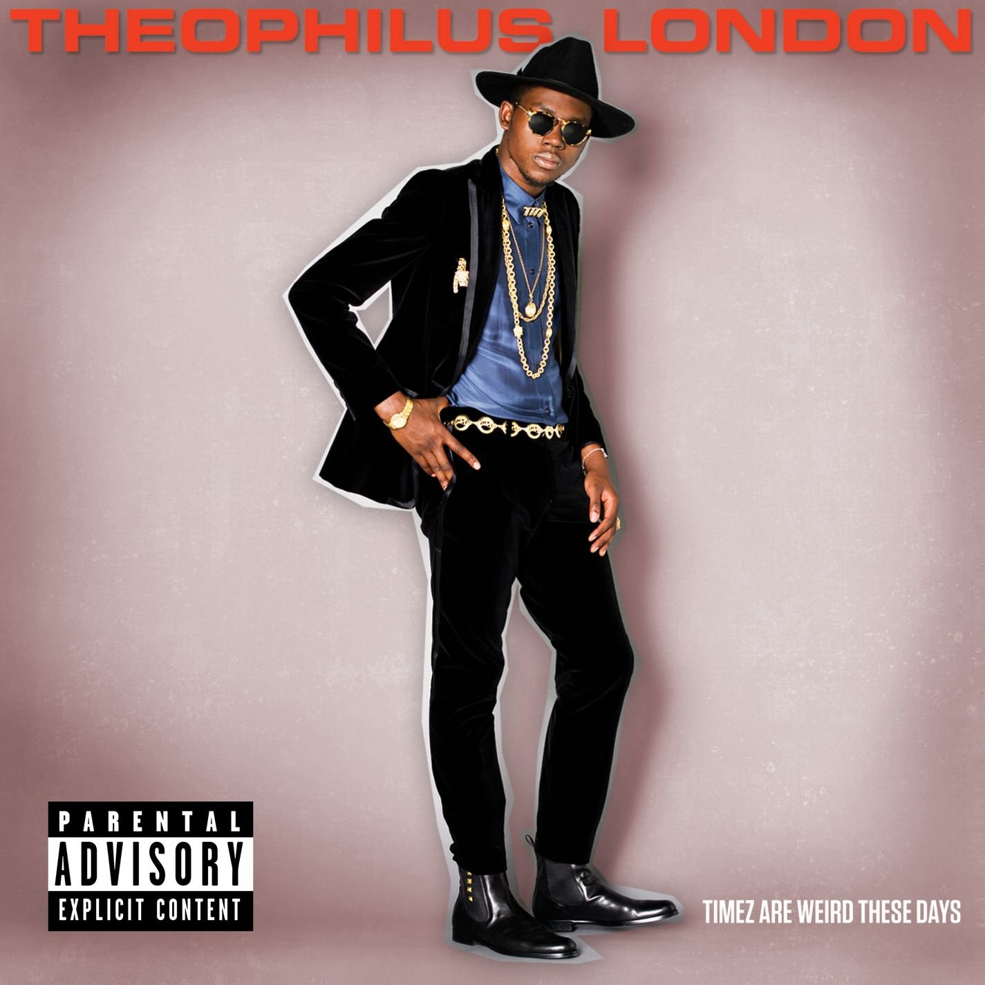 Theophilus London, Timez Are Weird These Days