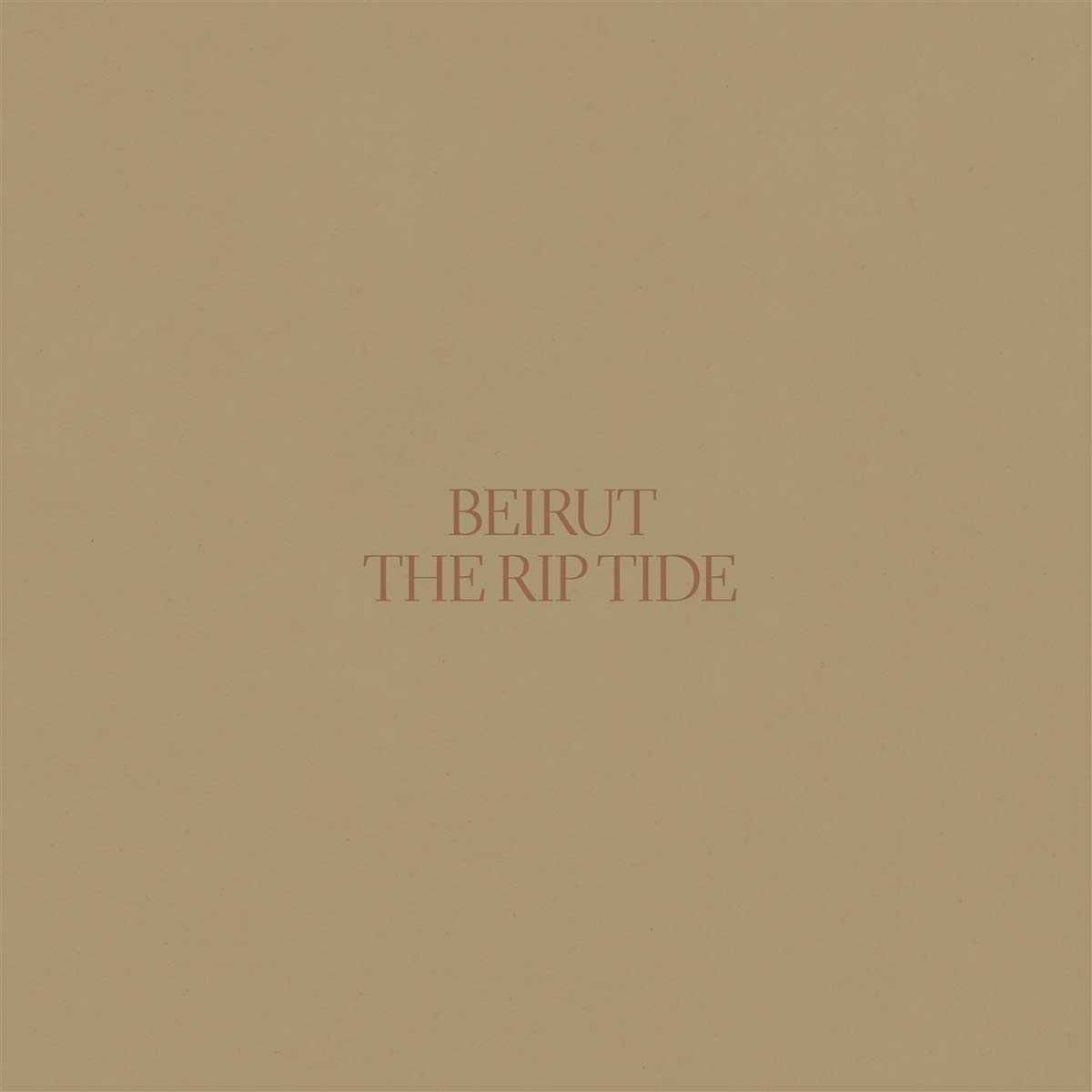 Beirut, The Rip Tide