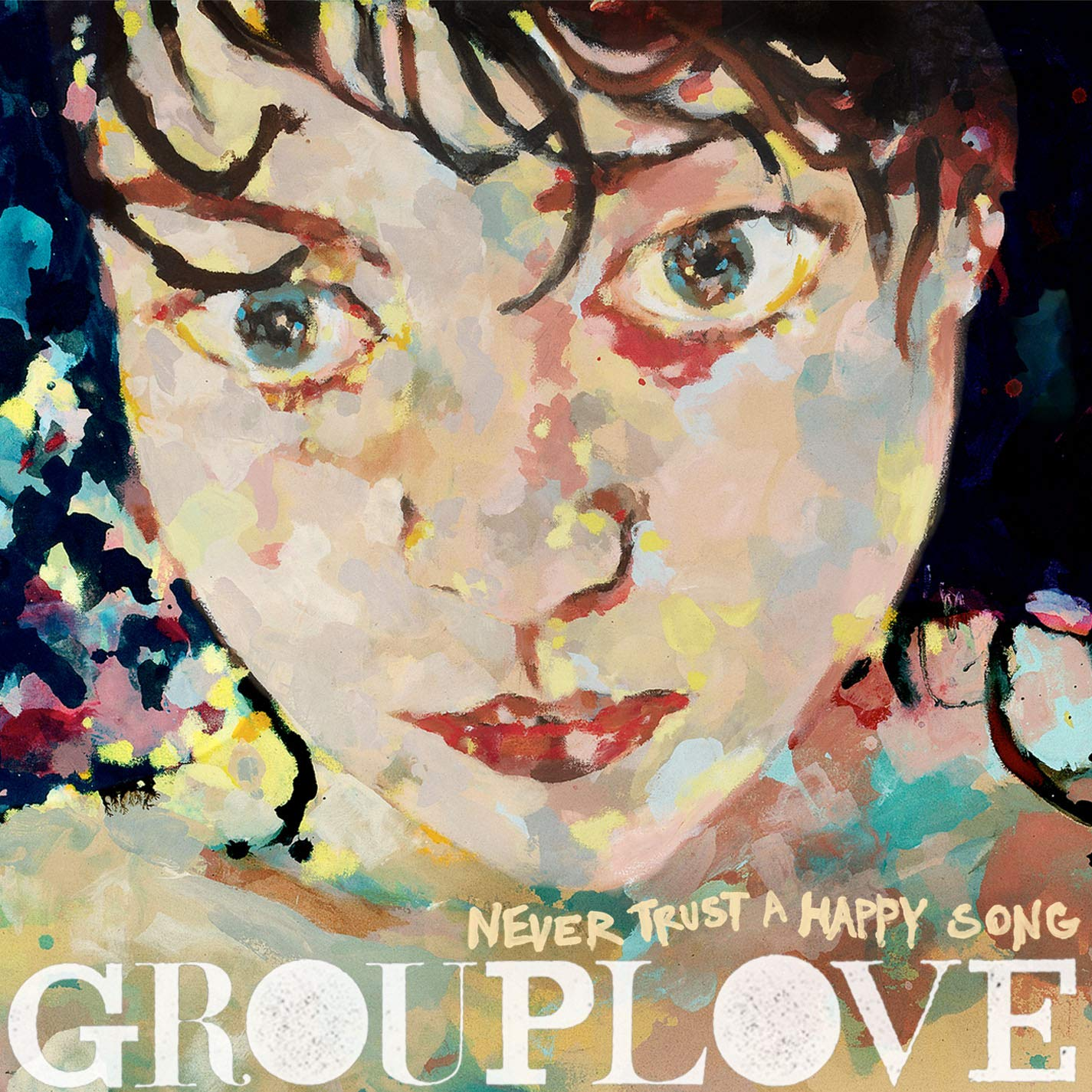 Grouplove, Never Trust a Happy Song