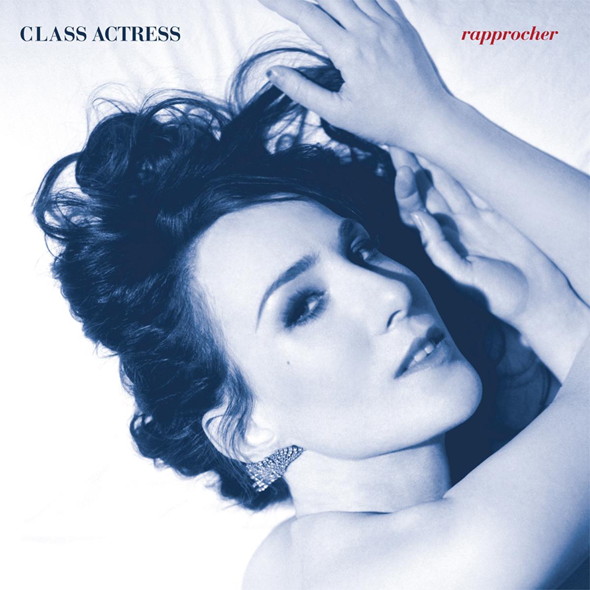 Class Actress, Rapprocher