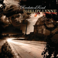 Shelby Lynne, Revelation Road